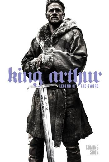 King Arthur: Legend Of The Sword - Trailer movie poster