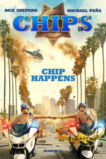 CHiPs - Trailer movie poster
