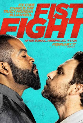 Fist Fight - Trailer 2 movie poster