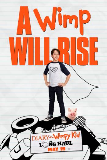 Diary of a Wimpy Kid: The Long Haul - in theatres 05/19/2017