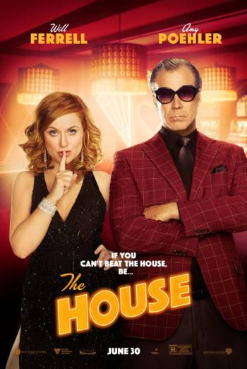 The House - Trailer 2 [Red Band] movie poster