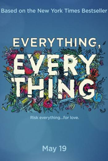 Everything, Everything - Trailer movie poster