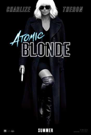 Atomic Blonde - Trailer 2 movie poster