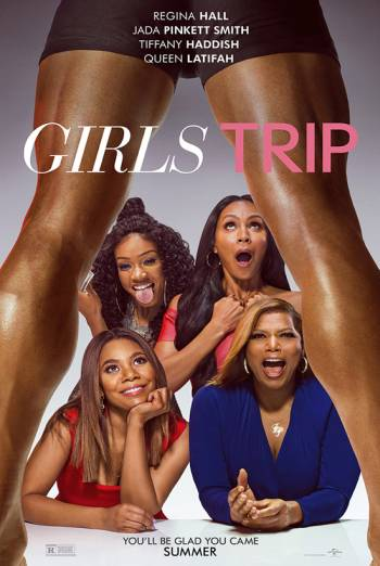 Girls Trip - Trailer movie poster