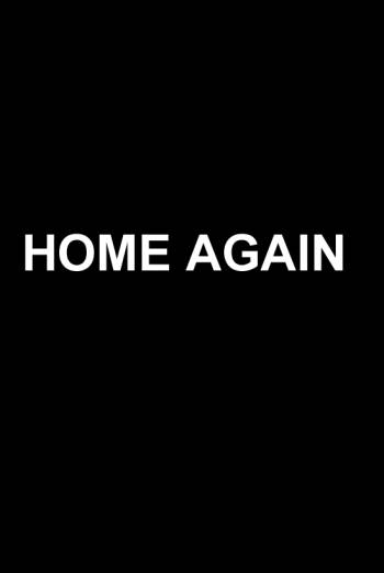 Home Again - Trailer movie poster