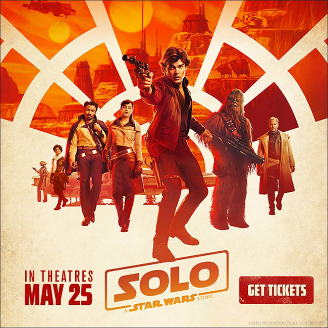 Solo: A Star Wars Story advance tickets now on sale