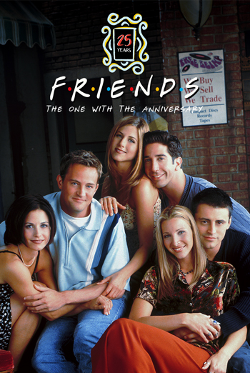 Friends 25th: The One With The Anniversary poster
